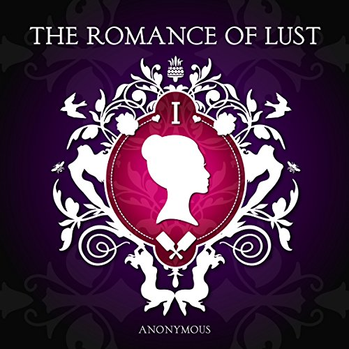 The Romance of Lust audiobook cover art