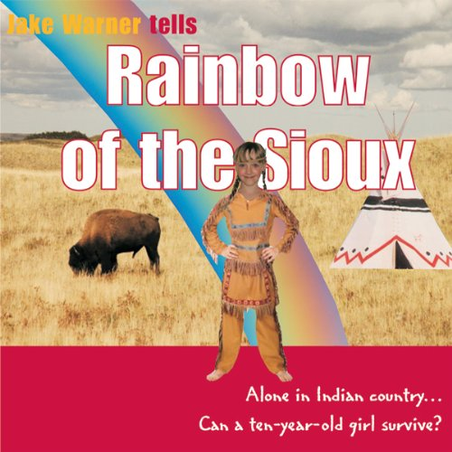 Rainbow of the Sioux audiobook cover art