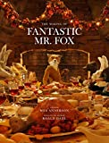 The Making of Fantastic Mr Fox /Anglais: The Making of the Motion Picture