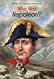 Who Was Napoleon? (Who Was?) napoleon biography May, 2021