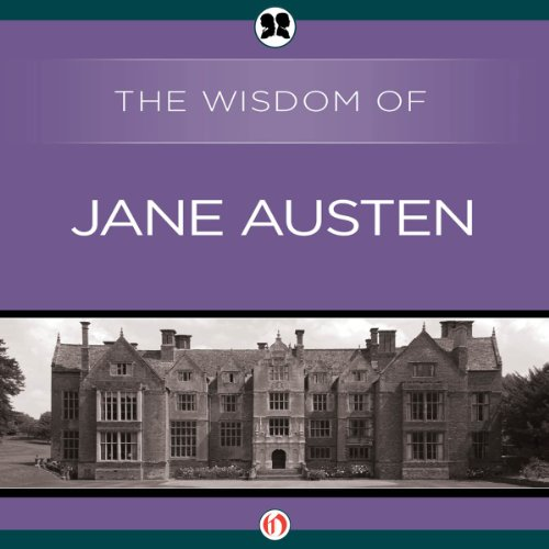 Wisdom of Jane Austen audiobook cover art