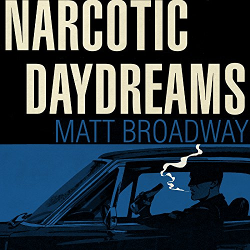 Narcotic Daydreams audiobook cover art