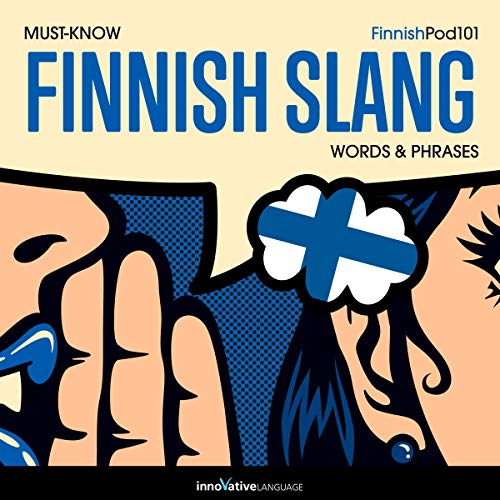 Learn Finnish: Must-Know Finnish Slang Words & Phrases cover art