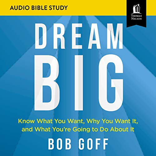 Dream Big: Audio Bible Studies cover art