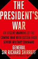 War With Russia: A Menacing Account