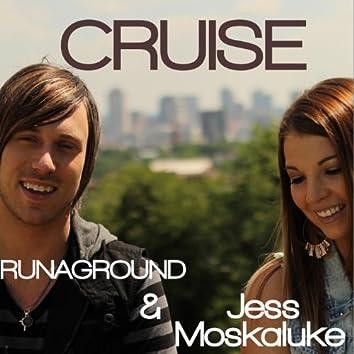 Cruise (feat. Runaground)