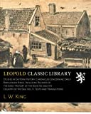 Studies in Eastern History; Chronicles Concerning Early Babylonian Kings, Including Records of the Early History of the Kassites and the Country of the Sea; Vol. II. Texts and Translations