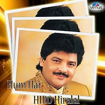 Hum Hai Hiro Hiralal - Udit Narayan