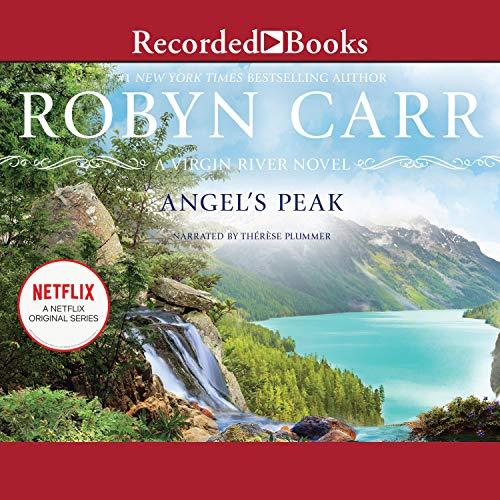 Angel's Peak: Virgin River, Book 9