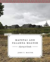 Mafetai and Palahna Malysh: A Journey to Canada