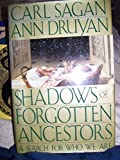 Shadows of Forgotten Ancestors: Earth Before Humans