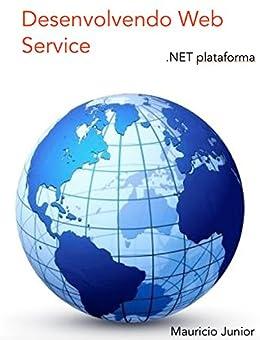 Desenvolvendo Web Service