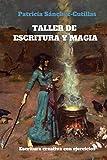 Taller de escritura y magia: Manual de escritura creativa con ejercicios: 2