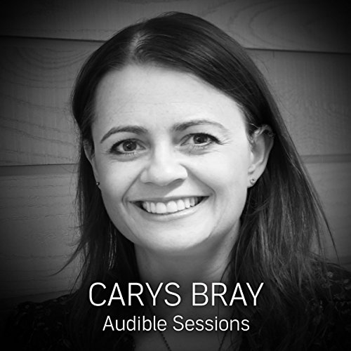 FREE: Audible Sessions with Carys Bray audiobook cover art