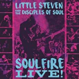 Little Steven and the Disciples of Soul: Soulfire Live! (3cd) (Audio CD (Live))