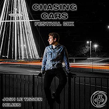 Chasing Cars (Festival Mix)