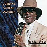 Bow Wow - Johnny Guitar Watson