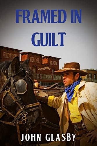 Framed in Guilt by [John Glasby]