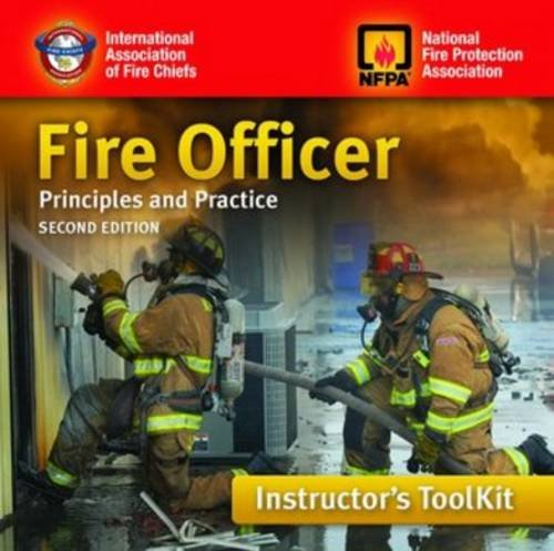 Fire Officer: Principles and Practice Instructor's Toolkit