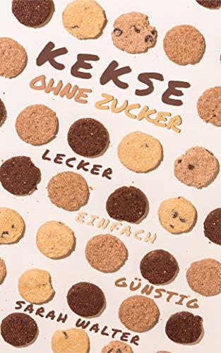 Kekse: Lecker. Einfach. Günstig!