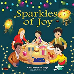 Sparkles of Joy: A Children's Book that Celebrates Diversity and Inclusion (Sparkling Me Series 2)