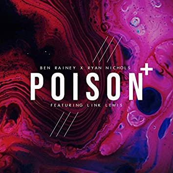 Poison (feat. Link Lewis) [Remixes]