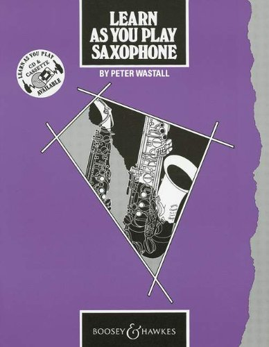Learn as You Play Saxophone (original edition) - Learn as You Play Series -...
