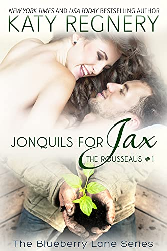 Jonquils for Jax, 12: The Rousseaus #1