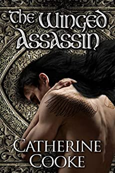 The Winged Assassin (The Winged Assassin Series Book 1) by [Catherine Cooke]