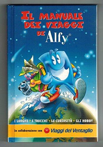Il manuale dei viaggi di Alfy