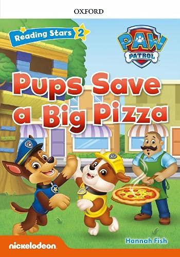 Paw Patrol: Paw Pups Save a Big Pizza + audio Patrulla Canina (Reading Stars)