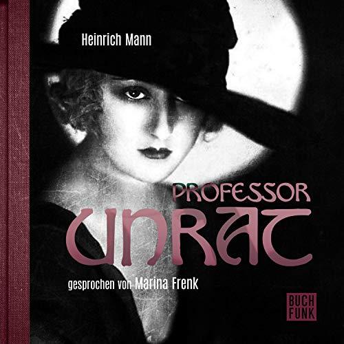 Professor Unrat oder Das Ende eines Tyrannen Titelbild