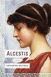 alcestis: a novel (english edition)