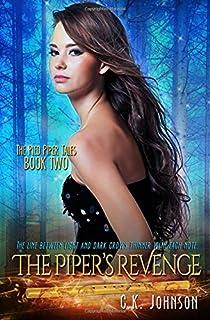 The Piper's Revenge: The Pied Piper Tales