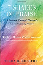 7 Shades of Praise: A Journey Through Heavens Open Portal of Praise