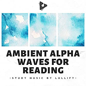 Ambient Alpha Waves for Reading