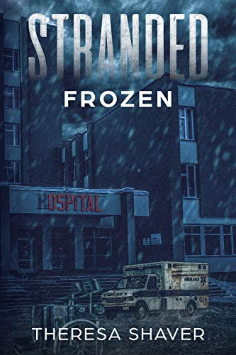 Stranded: Frozen (English Edition)