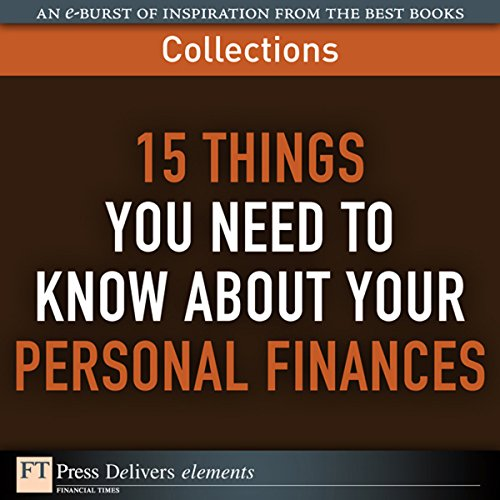 FT Press Delivers: 15 Things You Need to Know About Your Personal Finances audiobook cover art