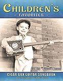 Children's Favorites Cigar Box Guitar Songbook: Over 75 Classic Kids' Songs Arranged for 3-string Open G Cigar Box Guitars