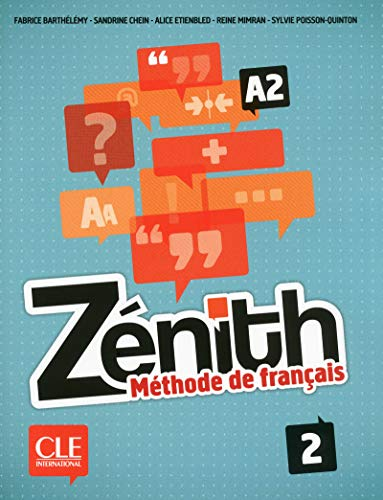 Zénith. Méthode De Français - Volumen 2 (+ CD Audio)