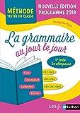 La Grammaire au jour le jour - Le chimpanzé - édition 2020 - CE2/CM1/CM2 - programme 2018