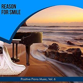 Reason For Smile - Positive Piano Music, Vol. 6