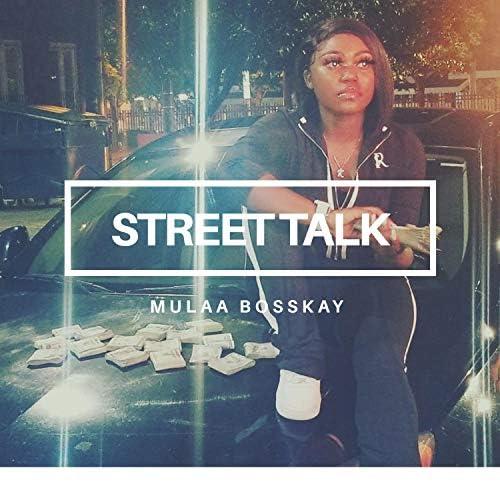 Mulaa BossKay