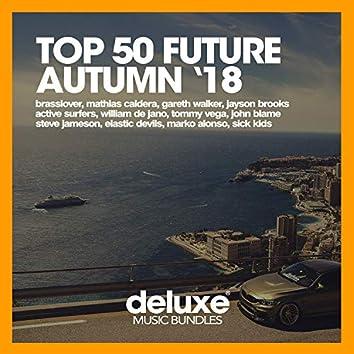Top 50 Future Autumn '18