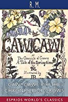 CAW! CAW!; or, The Chronicle of Crows (Esprios Classics)