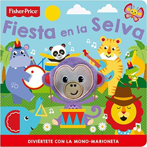 Libro marioneta fiesta en la selva (FISHER PRICE LIBRO MARIONETA)
