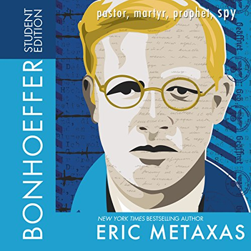 Bonhoeffer, Student Edition     Pastor, Martyr, Prophet, Spy              By:                                                                                                                                 Eric Metaxas                               Narrated by:                                                                                                                                 Stu Gray                      Length: 3 hrs and 54 mins     Not rated yet     Overall 0.0