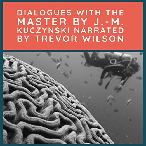 Dialogues With the Master audiobook cover art