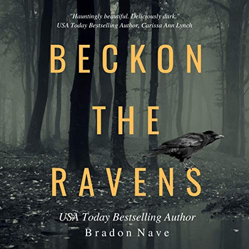 Beckon the Ravens Audiobook By Bradon Nave cover art