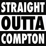 Straight Outta Compton Movie Soundtrack (Dance Remix) [Explicit]